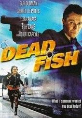 Dead Fish (2005) - Latino